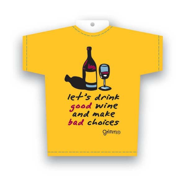 Tiny Tee Good Wine Bad Choices